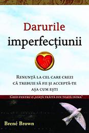 darurile-imperfectiunii_1_fullsize_260